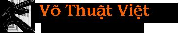 Võ Thuật Việt – Kiến Thức Võ Thuật Việt – Thế Giới Võ Thuật Việt Nam